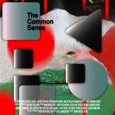 The Common Sense — Melanie Gilligan