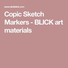 Copic Sketch Markers - BLICK art materials