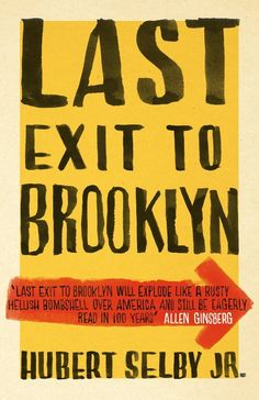 Last Exit pour Brooklyn par Selby Hubert-Exlibrary Shared Reading, Free Reading, Reading Lists, I Love Books, Books To Read, My Books, Brooklyn Book, Reading Rainbow, Library Card