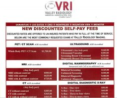 How much does an MRI cost in California: $255?  $973.25? $2,925? Valley Radiology has a price list.