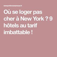 Où se loger pas cher à New York ? 9 hôtels au tarif imbattable !