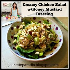 Saving this for the honey mustard dressing recipe! Fixate, Clean Eating, Chicken Salad, Summer Salad