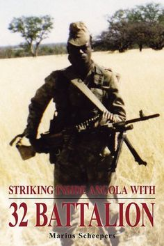 32 battalion one of the most feared unit from the border war. Books To Read, My Books, World Conflicts, Brothers In Arms, Defence Force, Tactical Survival, Troops, Soldiers, What To Read