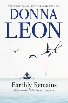 Earthly Remains / Donna Leon. This title is not available in Middleboro right now, but it is owned by other SAILS libraries. Follow this link to place your hold today!