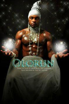Olorum: Deus e criador do Universo, também conhecido como O Senhor do Céu.