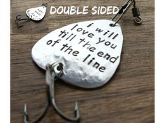 1000 years Fishing Lure I will love you till by sierrametaldesign, $32.00