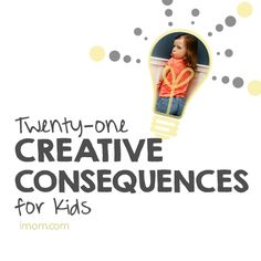 For all of you who are struggling in knowing how to discipline your kids, here are 21 creative consequences.  #parenting #training