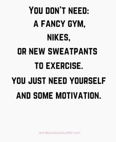 no excuses. You can get healthy and fit no matter what. just have to want it bad enough