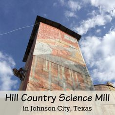 The Hill Country Science Mill in Johnson City is worth the drive | San Antonio Charter Moms