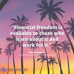 Dream like there's no tomorrow then work hard like an ant. Someday you'll be financial stable. Rich Dad, Robert Kiyosaki, Ant, Work Hard, Investing, Motivational Quotes, Freedom, Learning, Liberty