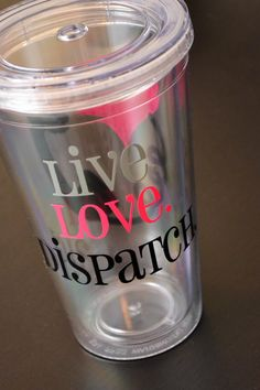 Live+Love+Dispatch+911+Dispatcher+tumbler+by+AnchorAvenueDesigns,+$12.00