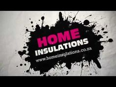 http://www.homeinsulations.co.za | Home Insulations (Aerolite and Isotherm) Advertising