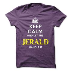 JERALD KEEP CALM Team - #bridesmaid gift #college gift. WANT => https://www.sunfrog.com/Valentines/JERALD-KEEP-CALM-Team-57009349-Guys.html?68278