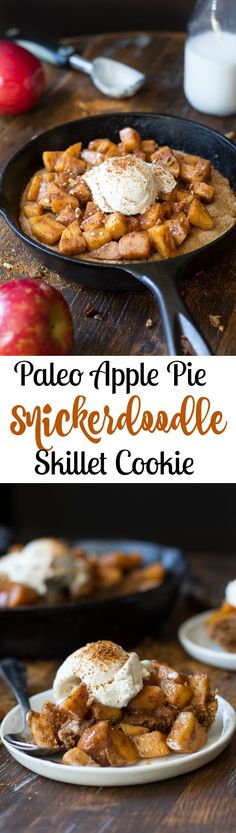 paleo apple pie snickerdoodle skillet cookie - chewy paleo snickerdoodle skillet cookie topped with healthy, refined sugar free apple pie filling! Made this for breakfast, pretty good :) Sugar Free Apple Pie, Paleo Apple Pie, Gluten Free Apple Pie, Apple Pies, Paleo Apple Recipes, Paleo Sweets, Paleo Dessert, Healthy Desserts, Paleo Menu