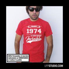 Camiseta Años Siendo Increíble #Personalizable #Custom #Cumpleaños #Birthday con envío a GRATIS a España sólo en www.UppStudio.com