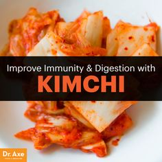 Kimchi benefits - Dr. Axe http://www.draxe.com #health #holistic #natural