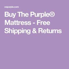 Buy The Purple® Mattress - Free Shipping & Returns
