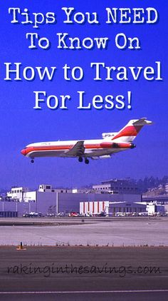 How to Travel For Less!