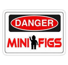 """""""Danger Minifigs Sign by Customize My Minifig """" Stickers by ChilleeW 