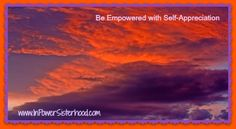 Empowerment and self appreciation
