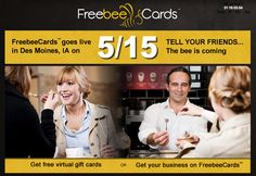 FreebeeCards buzzing towards mid-May launch in Des Moines - Silicon Prairie News Virtual Gift Cards, Thing 1, Customer Engagement, April 13, Saving Money, Have Fun, Told You So, Product Launch, News