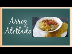 Receta: Arroz Atollado - Viviendo Cali Cali, Risotto, Cooking Recipes, Rice Soup, Easy Recipes, Vegetables, Mediterranean Kitchen, Recipes