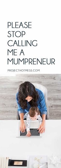 There's one word that really gets under my skin, 'Mumpreneur'. I offer so much more to business and society than simply being defined by being 'just a Mum'. Parenting | Parenting Advice | Mom Life | Parenting Goals | Parenting Ideas | Parenting Tips | Parenting Types | Parenting Hacks | Positive Parenting | Parenthood | Motherhood | Surviving Motherhood | Entrepreneur | Mumpreneur | Working Mum | Work at Home Mum