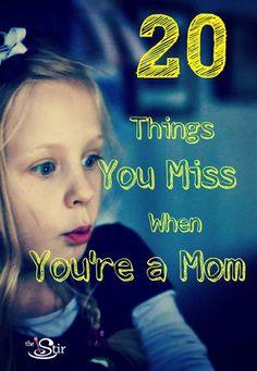 Oh moms, don't you miss #4? I know I do! http://thestir.cafemom.com/big_kid/158306/20_things_every_mom_misses?utm_medium=sm_source=pinterest_content=thestir