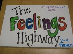 The Feelings Highway Game...this is genius and cute! A winning combination!