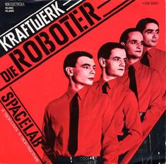 """The Robots"" (originally Die Roboter) is a single by the influential German electronic music pioneers, Kraftwerk, released in Italo Disco, Lp Cover, Cover Art, The Man Machine, Edge Of The Universe, Music Library, Album Book, Post Punk, Back To The Future"