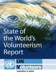 United Nations Volunteers:How to volunteer. I would love to work full time with the UN!!!
