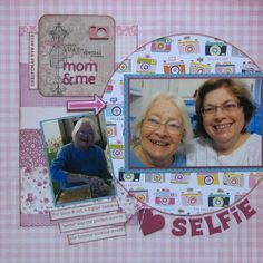 What a precious page! SELFIE - Mom & Me : Gallery : A Cherry On Top
