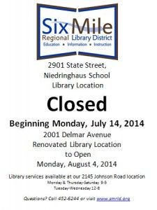 2901 State Street Library location will be Closed beginning Monday, July 14, 2014 2001 Delmar Avenue Renovated Library Location to Open Monday, August 4, 2014