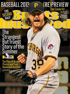 Jason Grilli on Sports Illustrated cover.  The first time for a Pittsburgh Pirate since 1992.