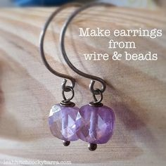 earrings made from wire and beads~Nice diy tutorial blog like site