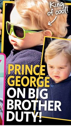 king of cool http://www.womansday.com.au/royals/british-royal-family/prince-george-reports-for-big-brother-duty-12294