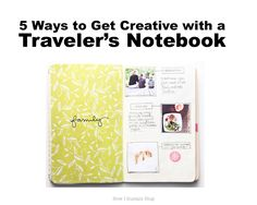 5 Ways to Get Creative with a Traveler's Notebook | Part of a series on Midori, Moleskine, and DIY Traveler's Notebooks