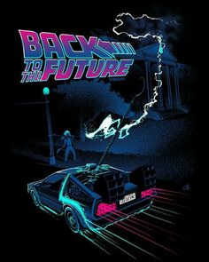 """Back to the Future (US by Nico Bascuñán """"If my calculations are correct when this baby hit. New Retro Wave, Retro Waves, Future Wallpaper, Retro Wallpaper, Digital Foto, Bttf, Ready Player One, Movie Poster Art, Back To The Future"""