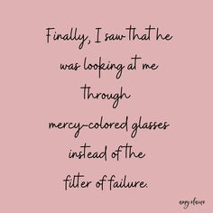 mercy-colored glasses| when God looks at our mistakes, he manages to look past the mess  through mercy instead of the filter of failure. What would happen if we, too, began to see the way God sees. Are you praying for a breakthrough today? Weary from worrying. Restless with regret. Don't stop short of your breakthrough... please. Recently, I had the honor of sharing my words over on the newly revamped and BEAUTIFUL @fiercelyhis website of my friend @shannongeurin. I'd love for you to head on ove