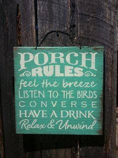 Porch Rules porch rules sign front porch by FarmhouseChicSigns
