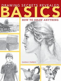 Drawing secrets revealed basics how to draw anything by Untung Prasetyo - issuu