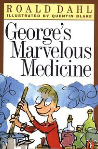 George's Marvelous Medicine by Roald Dahl . well actually all of the books by Roald Dahl I Love Books, Good Books, My Books, Teen Books, Georges Marvellous Medicine, Quentin Blake Illustrations, Roald Dahl Books, Medicine Book, Read Aloud Books