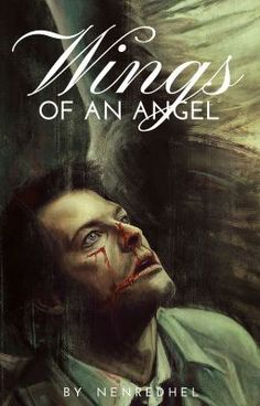 "Leggi ""Wings of an Angel - Rip out the wings of an angel""  #fanfiction #destiel #supernatural"