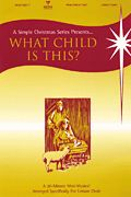 What Child Is This? A Simple Christmas Series Arranger: Various Arrangers Christmas has never been so easy, yet so powerful with the release...