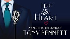 Tony Bennett Celebrated in New Musical Revue, $22.50 - Save 50%