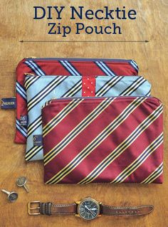 DIY Gifts for Men, Necktie Zip Pouches - Will just cleared out a bunch of his ties, should dig them back out and try making these.