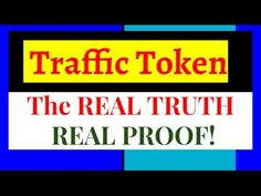 Traffic Token | The REAL TRUTH With REAL PROOF