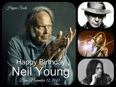 ♥  Happy 70th Neil Young - 12 November 2015  ♥  ~•♡•~ Live your Truth. Survive, Thrive & Inspire!  )O( Blessed Be ~•♡•~
