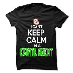 Keep Calm Estate agent T-Shirts, Hoodies. VIEW DETAIL ==► Funny Tee Shirts