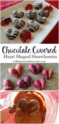 Chocolate Covered Heart Shaped Strawberries are a delicious treat for Valentine's Day from Walking on Sunshine.